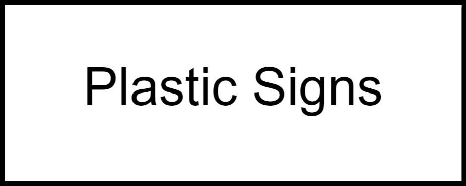 plastic signsthatPlastic sign